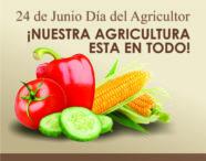 24 de Junio Día del Agricultor